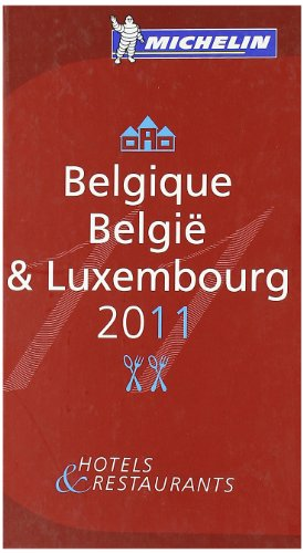 Michelin Guide Belgique Luxembourg 2011 2011