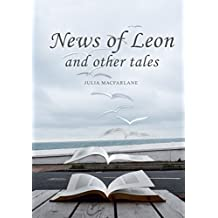 News of Leon and other tales