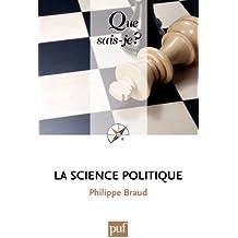 La science politique: « Que sais-je ? » n° 909