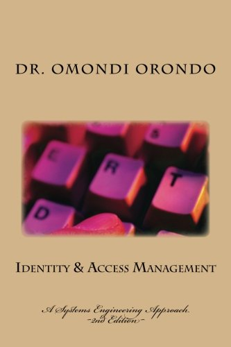 Identity & Access Management: A Systems Engineering Approach
