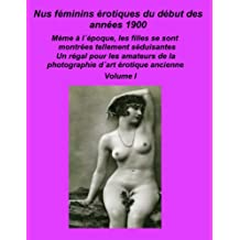Nus féminins érotiques du début des années 1900