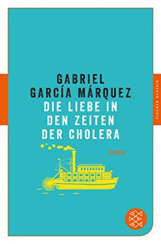 Die Liebe in den Zeiten der Cholera: Roman (Fischer Klassik)