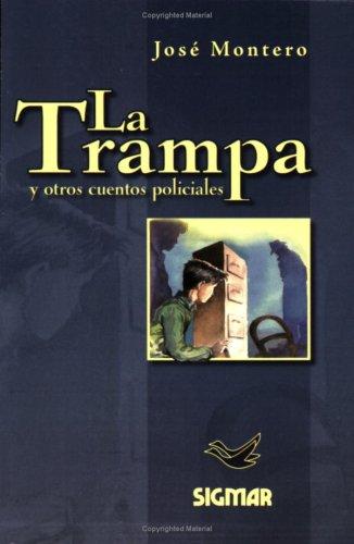 La Trampa/the Trap: Nivel 2 (Suenos De Papel) por Jose Montero