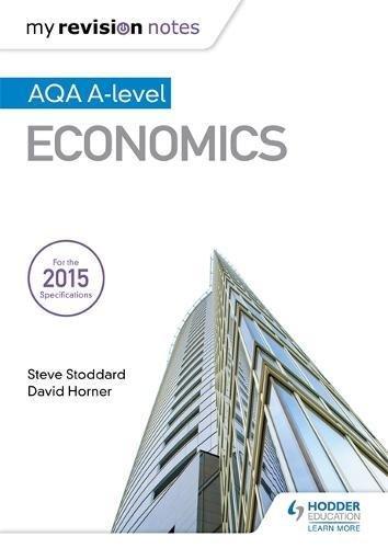 My Revision Notes: AQA A-level Economics por Steve Stoddard