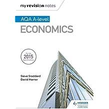 My Revision Notes: AQA A-level Economics