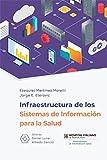 Infraestructura de los Sistemas de Información para la Salud
