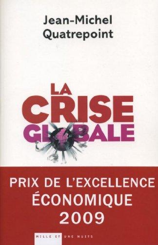 La Crise globale (Essais)