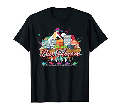 Bar Harbor Maine ME Gateway to Acadia National Park Souvenir T-Shirt