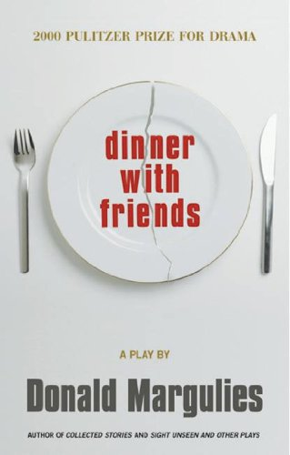 Dinner with Friends (TCG Edition) (English Edition) eBook: Donald Margulies: Amazon.es: Tienda Kindle
