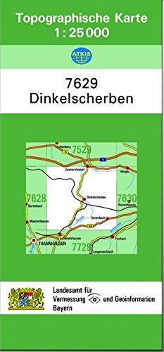 TK25 7629 Dinkelscherben: Topographische Karte 1:25000 (TK25 Topographische Karte 1:25000 Bayern)