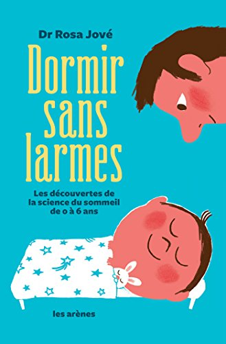 Dormir sans larmes (French Edition) eBook: Jove, Rosa: Amazon.es ...