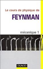 Le Cours de physique de Feynman - Mécanique, tome 1 de Richard Feynman