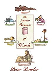 The Superior Person's Book of Words by Peter Bowler (1985-06-01)