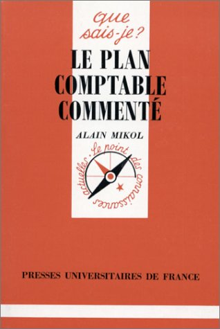 Le plan comptable commenté, 3e édition