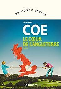 Le cœur de l'Angleterre par Jonathan Coe