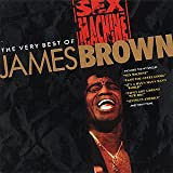 The Very Best of James Brown: Sex Machine