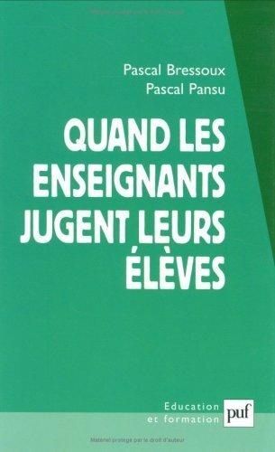 Quand les enseignants jugent leurs lves de Pansu, Pascal (2003) Broch