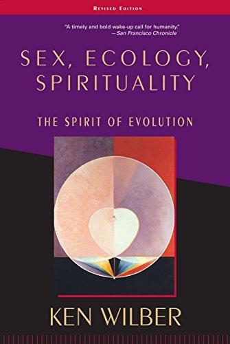 Sex, Ecology, Spirituality: The Spirit of Evolution, Second Edition (Ken Wilber Bücher)