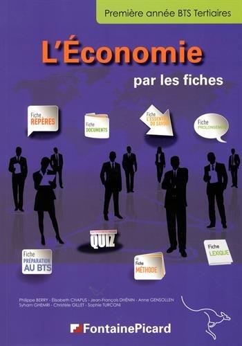 L'Economie par les fiches BTS Tertiaires 1re anne