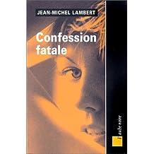 Confession fatale
