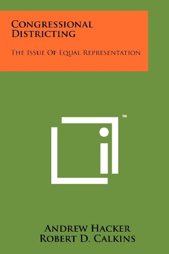 Congressional Districting: The Issue of Equal Representation