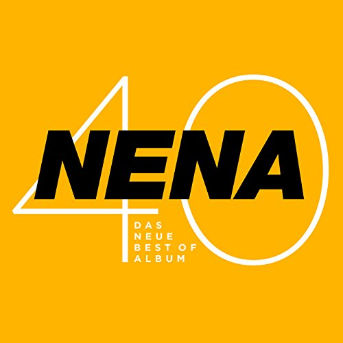 Nena 40 - Das neue Best of Album