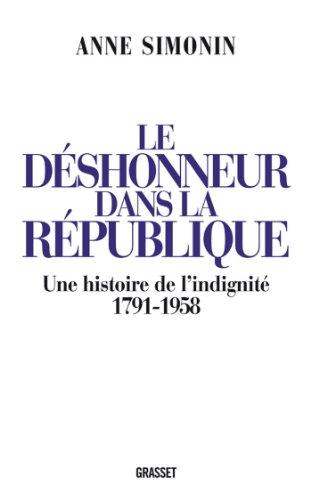 Livre gratuits Le déshonneur dans la République (essai français) pdf
