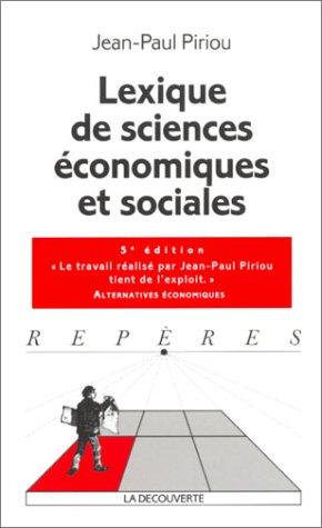 Lexique de sciences économiques et sociales par Jean-Paul Piriou