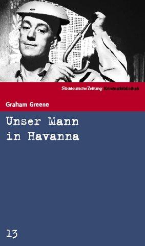 Buchseite und Rezensionen zu 'Unser Mann in Havanna' von Graham Greene