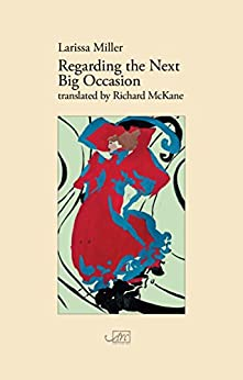 Regarding the Next Big Occasion (English Edition) de [Miller, Larissa]