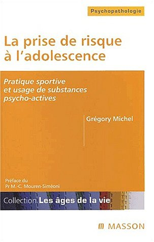 La prise de risque à l'adolescence. Pratique sportive et usage de substances psycho-actives