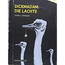 Dickmadam, die lachte (s&l noir)