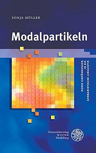 Modalpartikeln (Kurze Einführungen in die germanistische Linguistik - KEGLI, Band 17)