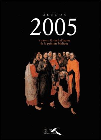 Agenda 2005 : 52 chefs-d'oeuvre de la peinture