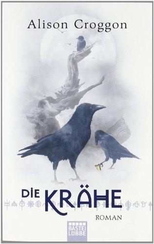 Die Krähe: Die Pellinor-Saga Band 3