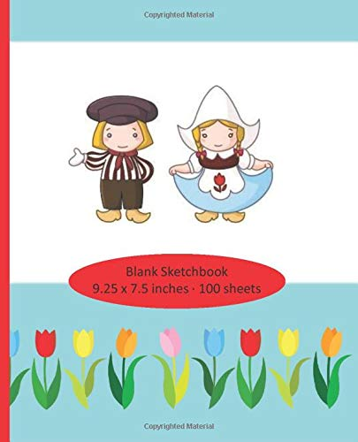 Blank Sketchbook - 100 sheets - 9.25 x 7.5: The Netherlands, Holland, Dutch theme - windmill, tulips - Delft Tulips