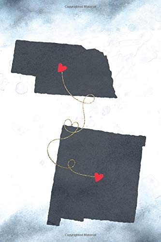 Nebraska & New Mexico: Long Distance Out of State Notebook - Blank Lines (Together Forever Never Apart US States Journals, Band 953)