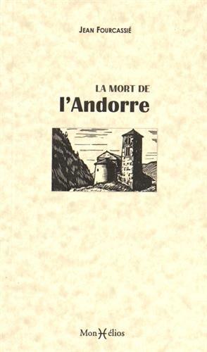 LA MORT DE L'ANDORRE par Jean FOURCASSIER