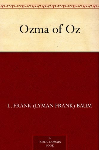 Ozma of Oz (Oz Series Book 3) (English Edition)