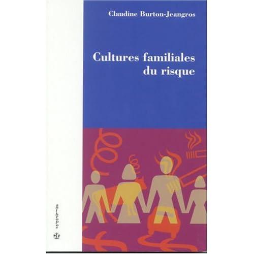 Cultures familiales du risque
