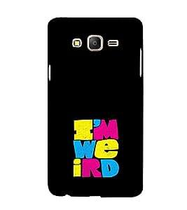 EPICCASE Im weird Mobile Back Case Cover For Samsung Galaxy E7 (Designer Case)