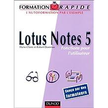 Lotus Notes 5. Fonctions pour l'utilisateur