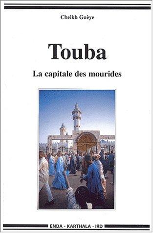 Touba : La Capitale des mourides
