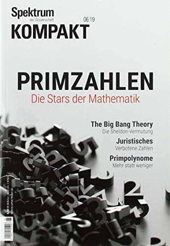 Spektrum Kompakt - Primzahlen: Die Stars der Mathematik