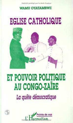 eglise-catholique-et-pouvoir-politique-au-congo-zaire-la-quete-democratique