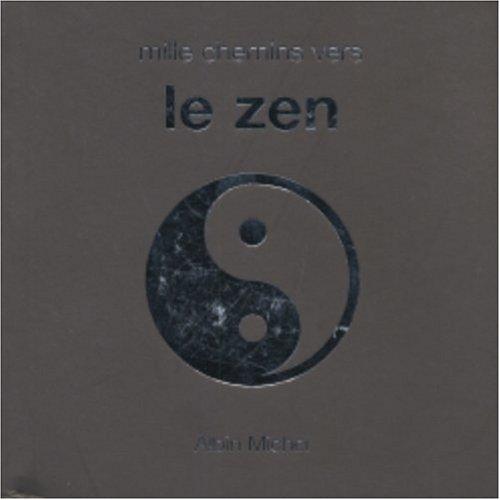Mille chemins vers le zen