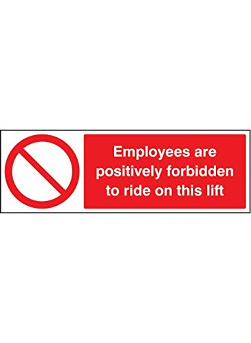 Image of Caledonia Signs 13609G Employee are Forbidden to Ride on Lift Sign, 300 mm x 100 mm, Rigid Plastic
