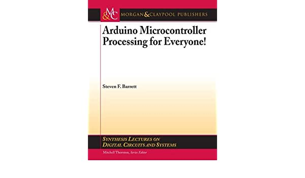 Buy Arduino Microcontroller Processing for Everyone! Part I