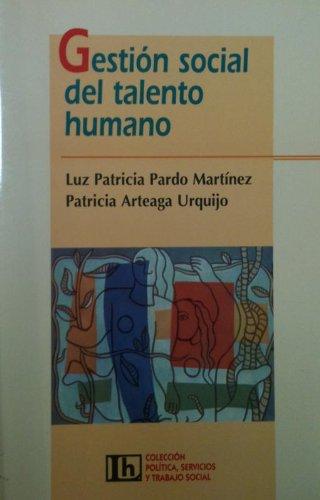 Gestion Social del Talento Humano por Luz Patricia Martinez
