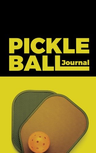Pickleball Journal: for Pickleball Players; Record Dates, Scores, Notes; Small Portable Pickleball Accessory Gift for Men or Women por River Breeze Press
